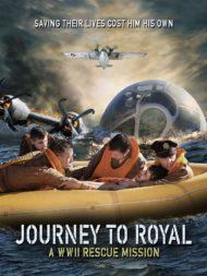 ดูหนังออนไลน์HD Journey to Royal A WWII Rescue Mission (2021) กู้ภัยนรก สงครามโลก หนังเต็มเรื่อง หนังมาสเตอร์ ดูหนังHD ดูหนังออนไลน์ ดูหนังใหม่