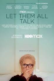 ดูหนังออนไลน์HD Let Them All Talk (2020) หนังเต็มเรื่อง หนังมาสเตอร์ ดูหนังHD ดูหนังออนไลน์ ดูหนังใหม่
