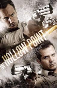 ดูหนังออนไลน์HD The Hollow Point (2016) นายอำเภอเลือดเดือด หนังเต็มเรื่อง หนังมาสเตอร์ ดูหนังHD ดูหนังออนไลน์ ดูหนังใหม่