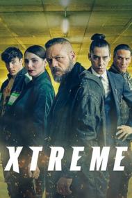 ดูหนังออนไลน์ฟรี Xtreme (2021) เอ็กซ์ตรีม หนังเต็มเรื่อง หนังมาสเตอร์ ดูหนังHD ดูหนังออนไลน์ ดูหนังใหม่