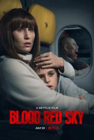 ดูหนังออนไลน์HD Blood Red Sky (2021) ฟ้าสีเลือด หนังเต็มเรื่อง หนังมาสเตอร์ ดูหนังHD ดูหนังออนไลน์ ดูหนังใหม่