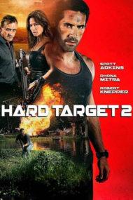 ดูหนังออนไลน์ฟรี Hard Target 2 (2016) ฮาร์ด ทาร์เก็ต คนแกร่ง ทะลวงเดี่ยว 2 หนังเต็มเรื่อง หนังมาสเตอร์ ดูหนังHD ดูหนังออนไลน์ ดูหนังใหม่