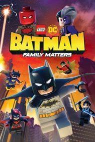 ดูหนังออนไลน์ฟรี LEGO DC Batman Family Matters (2019) หนังเต็มเรื่อง หนังมาสเตอร์ ดูหนังHD ดูหนังออนไลน์ ดูหนังใหม่