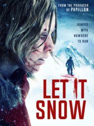 ดูหนังออนไลน์ฟรี Let it Snow (2021) นรกเยือกแข็ง หนังเต็มเรื่อง หนังมาสเตอร์ ดูหนังHD ดูหนังออนไลน์ ดูหนังใหม่