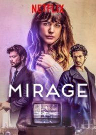 ดูหนังออนไลน์ฟรี Mirage (2018) ภาพลวงตา หนังเต็มเรื่อง หนังมาสเตอร์ ดูหนังHD ดูหนังออนไลน์ ดูหนังใหม่