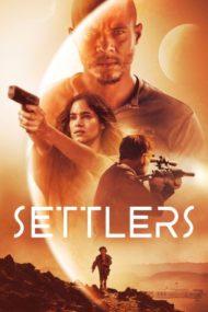 ดูหนังออนไลน์HD Settlers (2021) หนังเต็มเรื่อง หนังมาสเตอร์ ดูหนังHD ดูหนังออนไลน์ ดูหนังใหม่
