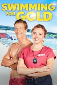 ดูหนังออนไลน์ฟรี Swimming for Gold (2020) หนังเต็มเรื่อง หนังมาสเตอร์ ดูหนังHD ดูหนังออนไลน์ ดูหนังใหม่