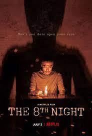 ดูหนังออนไลน์HD The 8th Night (2021) คืนที่ 8 หนังเต็มเรื่อง หนังมาสเตอร์ ดูหนังHD ดูหนังออนไลน์ ดูหนังใหม่