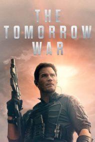 ดูหนังออนไลน์ฟรี The Tomorrow War (2021) ข้ามเวลา หยุดโลกวินาศ หนังเต็มเรื่อง หนังมาสเตอร์ ดูหนังHD ดูหนังออนไลน์ ดูหนังใหม่