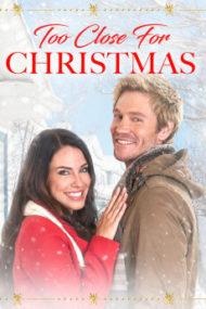 ดูหนังออนไลน์HD Too Close For Christmas (2020) หนังเต็มเรื่อง หนังมาสเตอร์ ดูหนังHD ดูหนังออนไลน์ ดูหนังใหม่