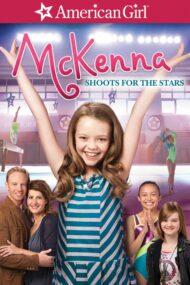 ดูหนังออนไลน์ฟรี An American Girl McKenna Shoots for the Stars (2012) แมคเคนน่าไขว่คว้าดาว หนังเต็มเรื่อง หนังมาสเตอร์ ดูหนังHD ดูหนังออนไลน์ ดูหนังใหม่