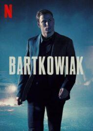 ดูหนังออนไลน์HD Bartkowiak (2021) บาร์ตโคเวียก แค้นนักสู้ หนังเต็มเรื่อง หนังมาสเตอร์ ดูหนังHD ดูหนังออนไลน์ ดูหนังใหม่