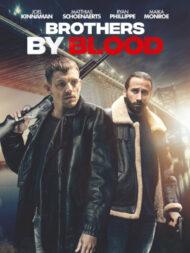 ดูหนังออนไลน์ฟรี Brothers by Blood (2020) ลบคมปมเลือด หนังเต็มเรื่อง หนังมาสเตอร์ ดูหนังHD ดูหนังออนไลน์ ดูหนังใหม่