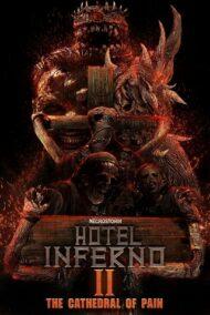 ดูหนังออนไลน์ฟรี Hotel Inferno 2 The Cathedral of Pain (2017) หนังเต็มเรื่อง หนังมาสเตอร์ ดูหนังHD ดูหนังออนไลน์ ดูหนังใหม่