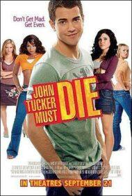 ดูหนังออนไลน์ฟรี John Tucker Must Die (2006) แผนถอดลาย ยอดชายนายจอห์น ทัคเกอร์ หนังเต็มเรื่อง หนังมาสเตอร์ ดูหนังHD ดูหนังออนไลน์ ดูหนังใหม่