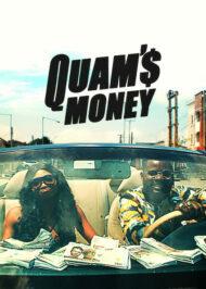 ดูหนังออนไลน์ฟรี Quams Money (2020) เศรษฐีใหม่ หนังเต็มเรื่อง หนังมาสเตอร์ ดูหนังHD ดูหนังออนไลน์ ดูหนังใหม่
