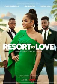 ดูหนังออนไลน์ฟรี Resort to Love (2021) รีสอร์ตรัก หนังเต็มเรื่อง หนังมาสเตอร์ ดูหนังHD ดูหนังออนไลน์ ดูหนังใหม่