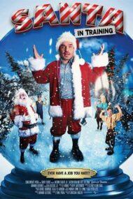 ดูหนังออนไลน์HD Santa in Training (2019) อลเวงบทเรียนซานต้ามือใหม่ หนังเต็มเรื่อง หนังมาสเตอร์ ดูหนังHD ดูหนังออนไลน์ ดูหนังใหม่