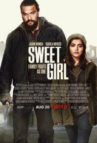 ดูหนังออนไลน์ฟรี Sweet Girl (2021) สวีทเกิร์ล หนังเต็มเรื่อง หนังมาสเตอร์ ดูหนังHD ดูหนังออนไลน์ ดูหนังใหม่