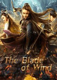 ดูหนังออนไลน์ฟรี The Blade of Wind (2020) ดาบตัดวายุ หนังเต็มเรื่อง หนังมาสเตอร์ ดูหนังHD ดูหนังออนไลน์ ดูหนังใหม่