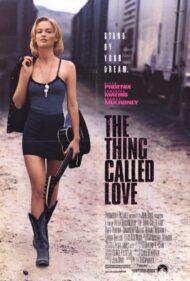 ดูหนังออนไลน์ฟรี The Thing Called Love (1993) หนังเต็มเรื่อง หนังมาสเตอร์ ดูหนังHD ดูหนังออนไลน์ ดูหนังใหม่