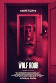 ดูหนังออนไลน์HD The Wolf Hour (2019) วิกาลสยอง หนังเต็มเรื่อง หนังมาสเตอร์ ดูหนังHD ดูหนังออนไลน์ ดูหนังใหม่