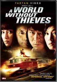 ดูหนังออนไลน์ฟรี A World Without Thieves (2004) จอมโจร หัวใจไม่ลวงรัก หนังเต็มเรื่อง หนังมาสเตอร์ ดูหนังHD ดูหนังออนไลน์ ดูหนังใหม่