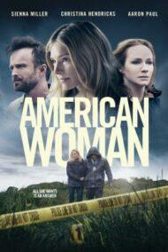 ดูหนังออนไลน์ฟรี American Woman (2018) หนังเต็มเรื่อง หนังมาสเตอร์ ดูหนังHD ดูหนังออนไลน์ ดูหนังใหม่