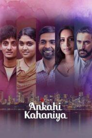 ดูหนังออนไลน์ฟรี Ankahi Kahaniya (2021) เรื่องรัก เรื่องหัวใจ หนังเต็มเรื่อง หนังมาสเตอร์ ดูหนังHD ดูหนังออนไลน์ ดูหนังใหม่