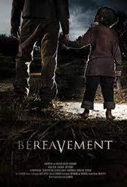 ดูหนัง Bereavement (2010)