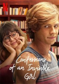 ดูหนังออนไลน์ฟรี Confessions of an Invisible Girl (2021) คำสารภาพของสาวล่องหน หนังเต็มเรื่อง หนังมาสเตอร์ ดูหนังHD ดูหนังออนไลน์ ดูหนังใหม่