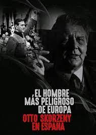 ดูหนังออนไลน์ฟรี Europes Most Dangerous Man Otto Skorzeny in Spain (2020) อ็อตโต สกอร์เซนี: บุรุษผู้อันตรายที่สุดแห่งยุโรป หนังเต็มเรื่อง หนังมาสเตอร์ ดูหนังHD ดูหนังออนไลน์ ดูหนังใหม่