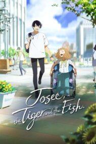 ดูหนังออนไลน์ฟรี Josee Tiger and the Fish (2020) หนังเต็มเรื่อง หนังมาสเตอร์ ดูหนังHD ดูหนังออนไลน์ ดูหนังใหม่