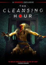 ดูหนังออนไลน์ฟรี THE CLEANSING HOUR (2019) ชั่วโมงผีเฮี้ยน หนังเต็มเรื่อง หนังมาสเตอร์ ดูหนังHD ดูหนังออนไลน์ ดูหนังใหม่