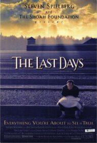 ดูหนังออนไลน์ฟรี The Last Days (1998) วันสุดท้าย หนังเต็มเรื่อง หนังมาสเตอร์ ดูหนังHD ดูหนังออนไลน์ ดูหนังใหม่