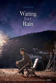 ดูหนังออนไลน์ฟรี Waiting For Rain (2021) รักเตาะแตะ และ ฝนเปาะแปะ หนังเต็มเรื่อง หนังมาสเตอร์ ดูหนังHD ดูหนังออนไลน์ ดูหนังใหม่