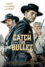 ดูหนังออนไลน์HD Catch the Bullet (2021) หนังเต็มเรื่อง หนังมาสเตอร์ ดูหนังHD ดูหนังออนไลน์ ดูหนังใหม่