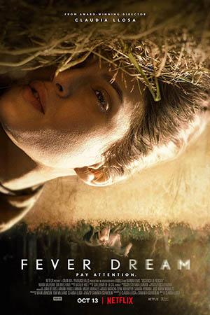 ดูหนังออนไลน์ฟรี Fever Dream (2021) ฟีเวอร์ ดรีม หนังเต็มเรื่อง หนังมาสเตอร์ ดูหนังHD ดูหนังออนไลน์ ดูหนังใหม่