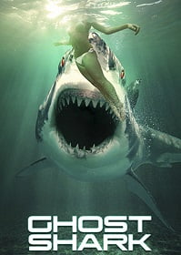 ดูหนัง Ghost Shark (2013) ฉลามปีศาจ