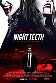 ดูหนังออนไลน์ฟรี Night Teeth (2021) เขี้ยวราตรี หนังเต็มเรื่อง หนังมาสเตอร์ ดูหนังHD ดูหนังออนไลน์ ดูหนังใหม่