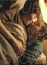 ดูหนังออนไลน์ฟรี Our Love Story (2016) หนังเต็มเรื่อง หนังมาสเตอร์ ดูหนังHD ดูหนังออนไลน์ ดูหนังใหม่