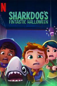ดูหนัง Sharkdogs Fintastic Halloween (2021) ชาร์คด็อกกับฮาโลวีนมหัศจรรย์